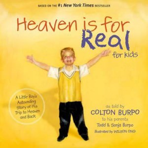 heaven-is-for-real-for-kids-a-little-boys-astounding-story-of-his-trip-to-heaven-and-back