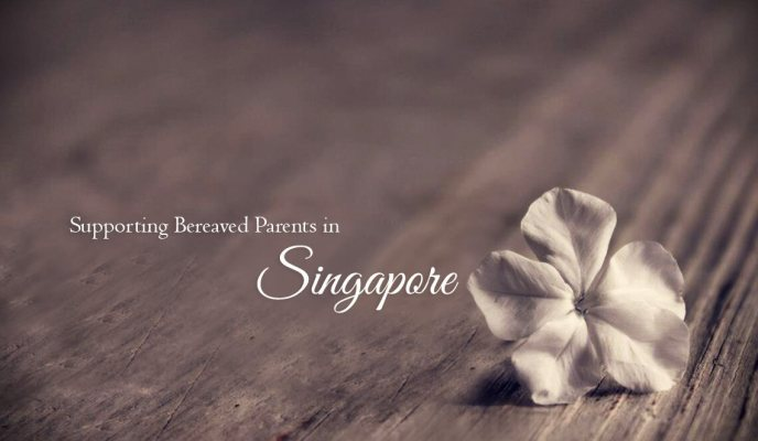 Supporting Bereaved Parents in Singapore