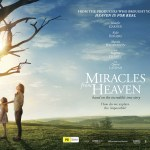 Miracles from Heaven  – A breath of fresh air and inspiration.