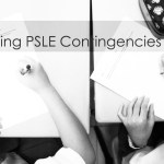 Protected: PSLE Contingencies…and How to deal with them
