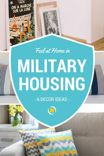 How To Make Your Military Housing A Home