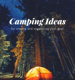 camping ideas for storing and organizing your stuff [ 800 x 1000 Pixel ]