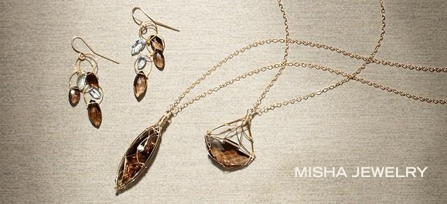 Misha Jewelry at MYHABIT