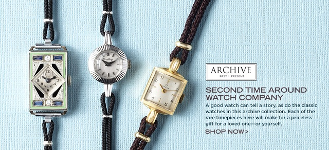 ARCHIVE: Second Time Around Watch Company at MYHABIT