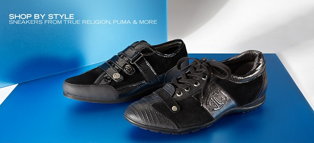 Shop by Style Sneakers from True Religion, PUMA & More at MYHABIT
