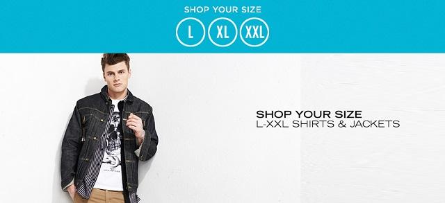 Shop Your Size L-XXL Shirts & Jackets at MYHABIT