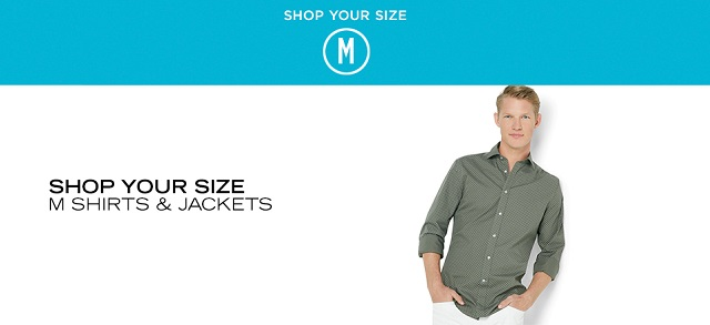 Shop Your Size M Shirts & Jackets at MYHABIT
