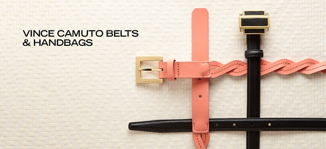 Vince Camuto Belts & Handbags at MYHABIT