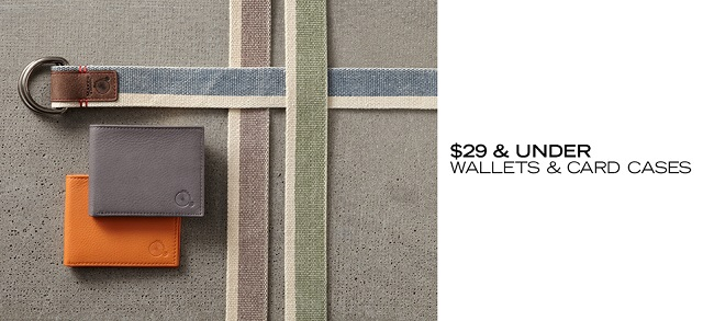 $29 & Under Wallets & Card Cases at MYHABIT