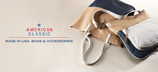 Made in USA Bags & Accessories at MYHABIT