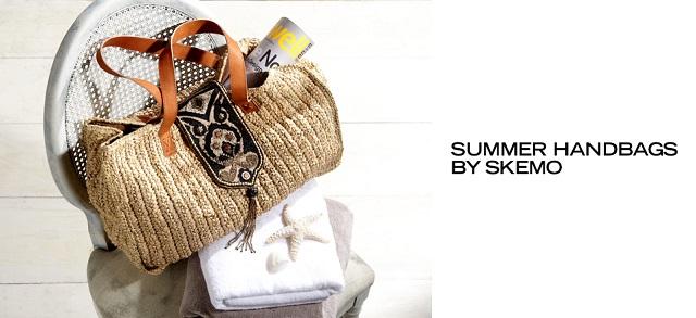 Summer Handbags by Skemo at MYHABIT