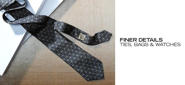 Finer Details Ties, Bags & Watches at MYHABIT