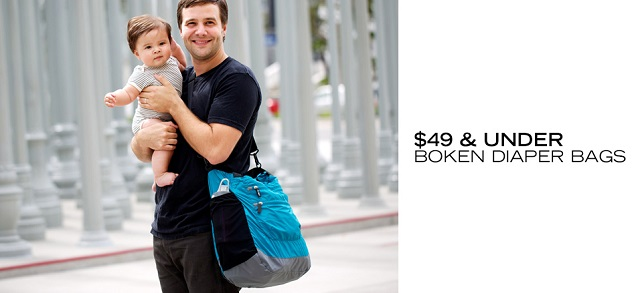 $49 & Under Boken Diaper Bags at MYHABIT
