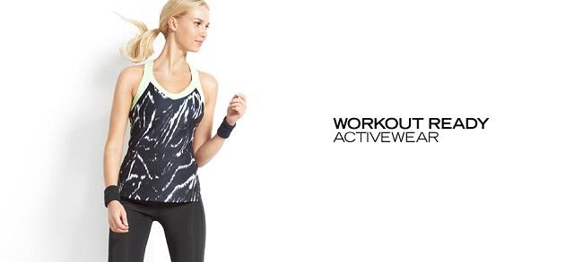 Workout Ready Activewear at MYHABIT