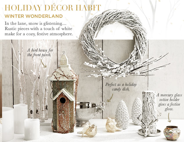 Holiday Décor Habit: Winter Wonderland at MYHABIT