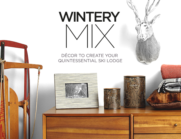 Wintery Mix: Ski Lodge-Inspired Décor at MYHABIT