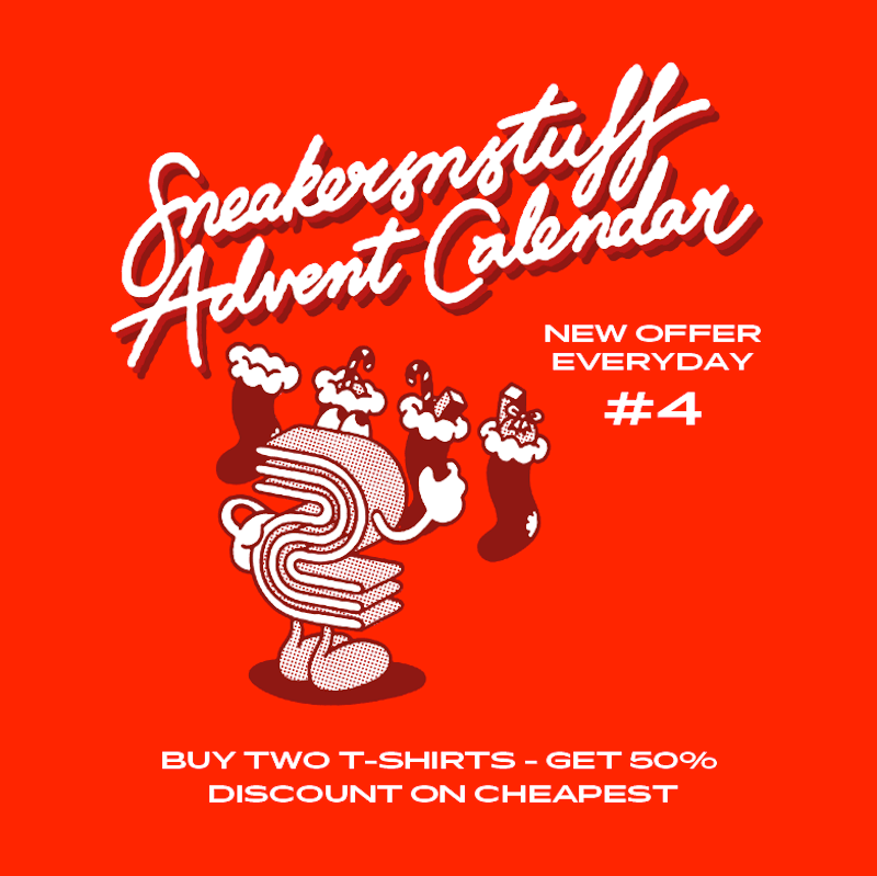 Sneakersnstuff Christmas 2019 Advent Calendar #4: Buy Two T-Shirt Get 50% Discount on Cheapest