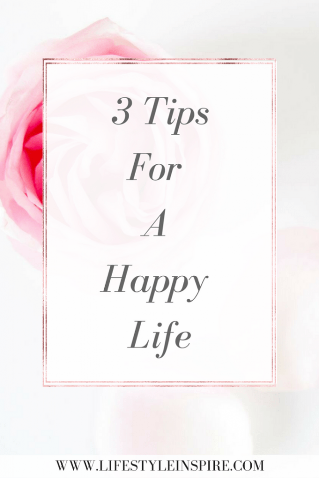 Have you been feeling lost, stressed and overwhelmed lately? Here are 3 tips you can do today to increase your happiness and live a happy life. You can read it now or pin it for later! Happiness | Be Happy | How to be Happy | Tips for happiness