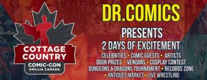 Cottage Country Comic-Con @ Rotary Place | Orillia | Ontario | Canada
