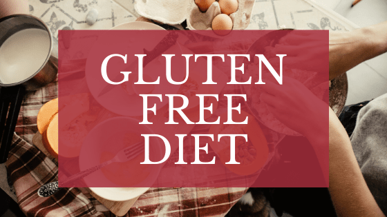Gluten Free Diet: All you need to know about it