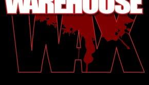 Warehouse Wax - Best Bits Volume 2