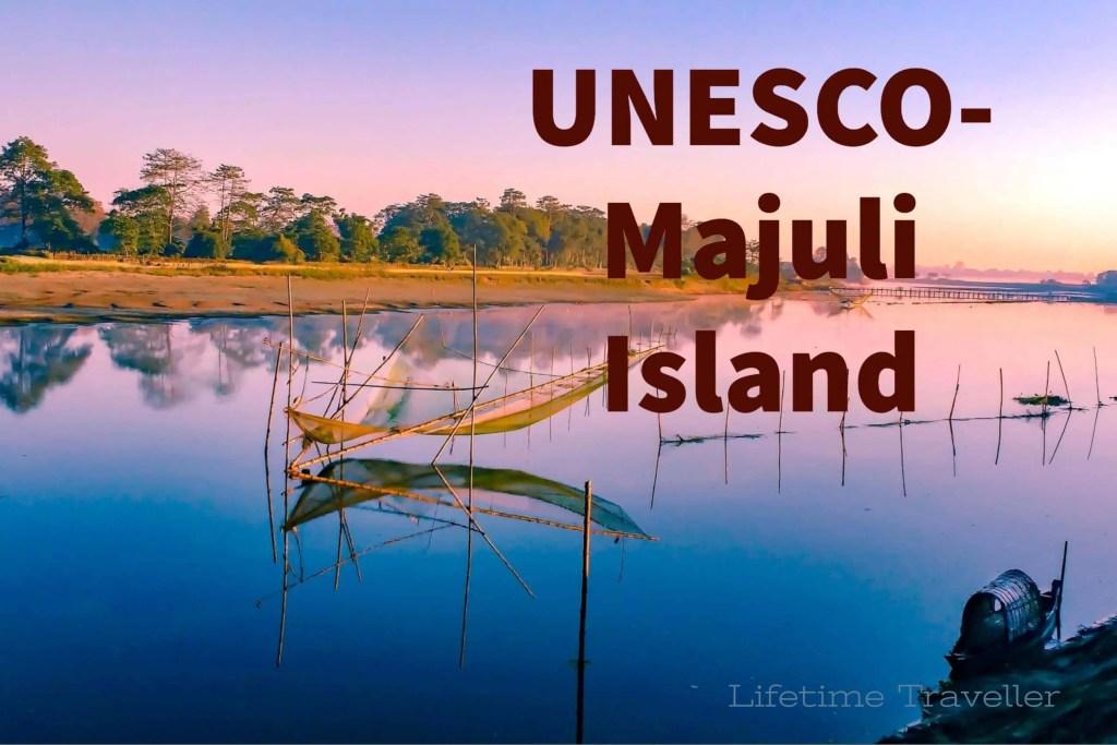 UNESCO- Majuli Island