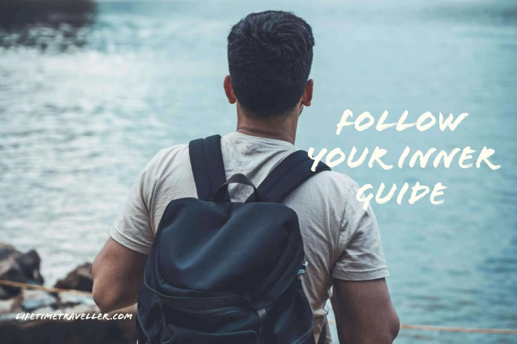 follow your inner guide and ditch your guidebook