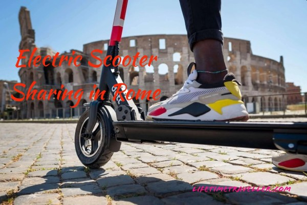 electric and battery powered scooter sharing in Rome by Lifetime Traveller