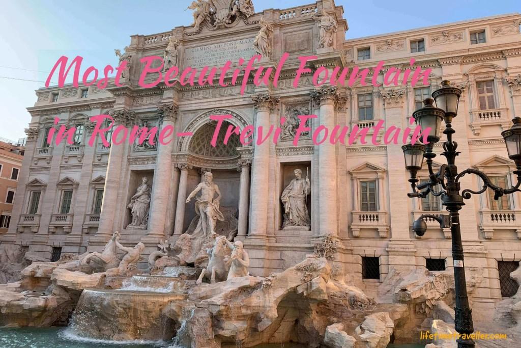 Most beautiful fountain in Rome- Trevi Fountain