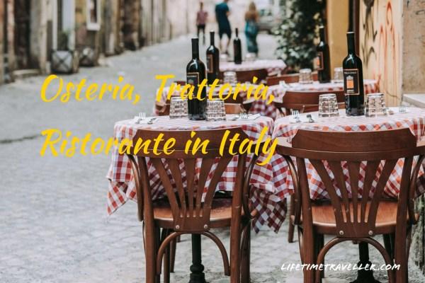 the differences of osteria, trattoria, ristorante in italy by lifetimetraveller