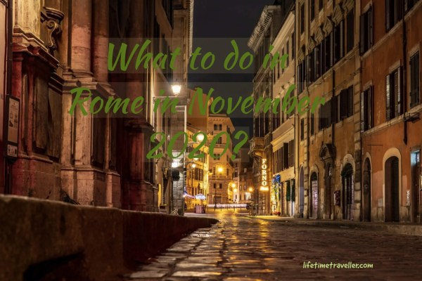 What to do in Rome in November 2020, Best things to do in Rome