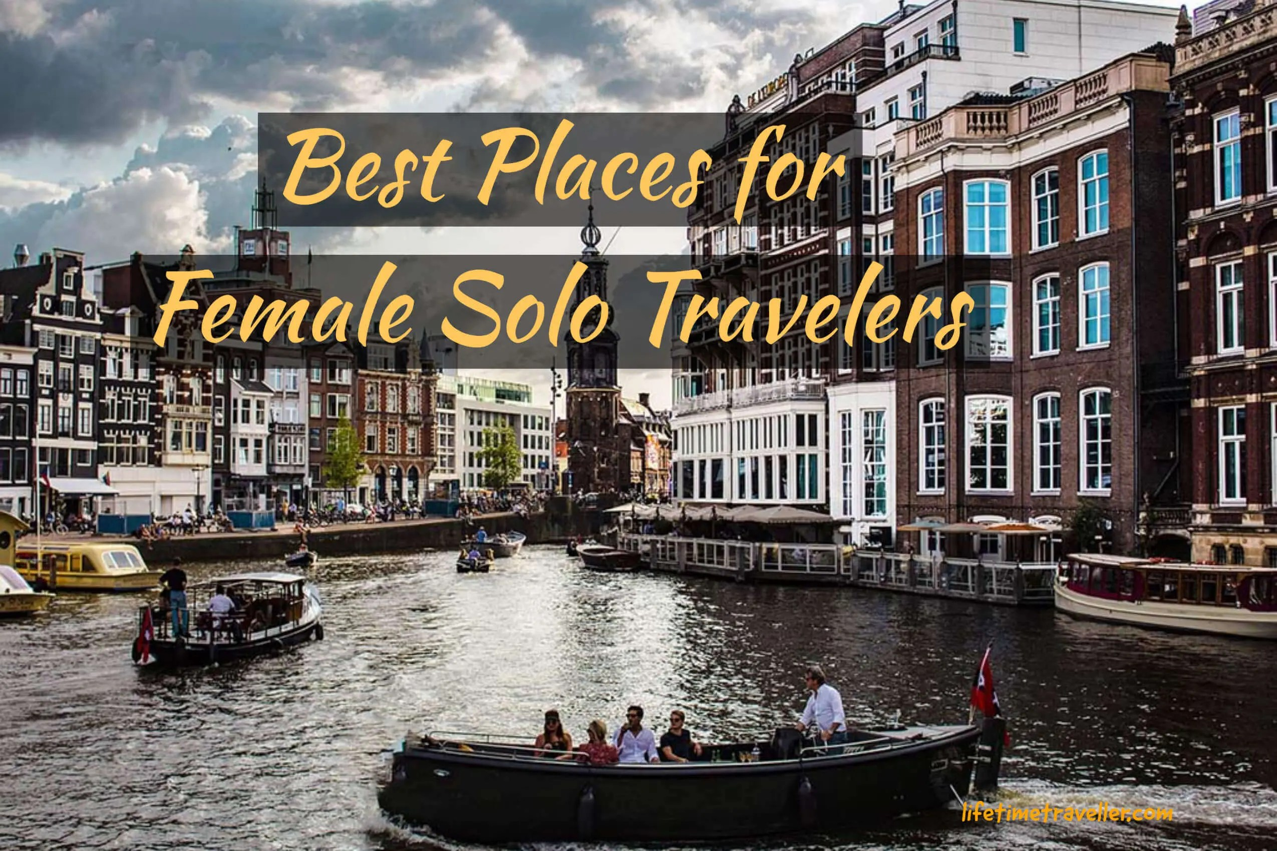 10 Best Places for Female Solo Travelers