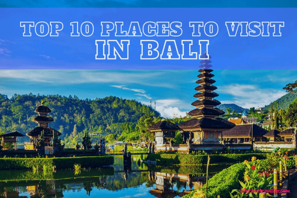 Top 10 Places to visit in Bali