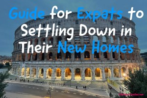 Guide for Expats to Settling Down in Their New Homes