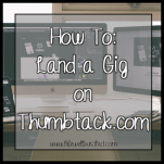 how to land a gig on thumbtack