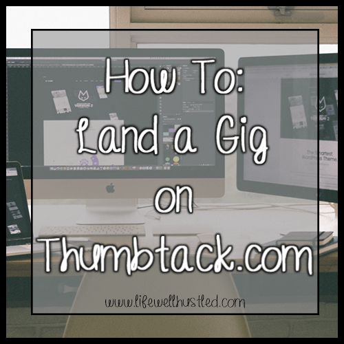How to Land a Gig on Thumbtack.com