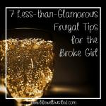 frugal tips for the broke girl life well hustled
