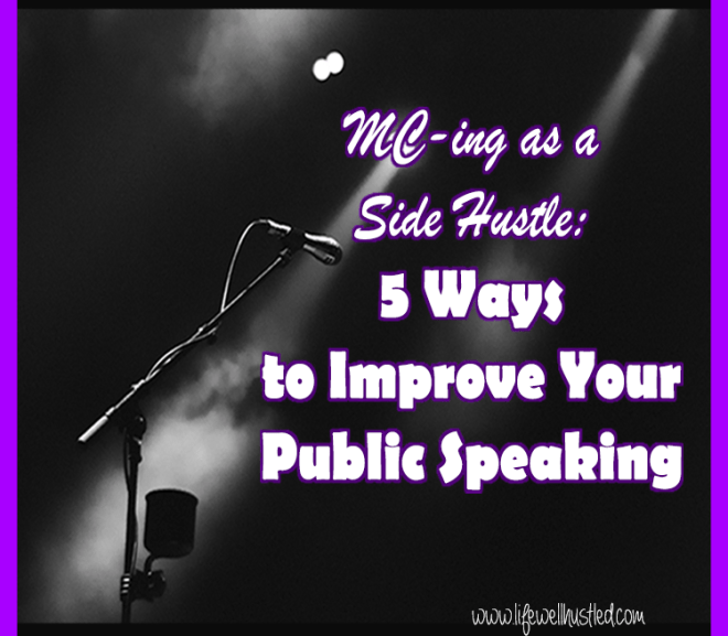Emceeing as a Side Hustle: 5 Ways to Improve Your Public Speaking