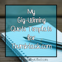 My Gig-Winning Quote Template for Thumbtack.com