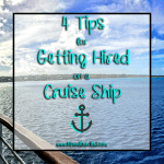 4 tips for getting hired on a cruise ship