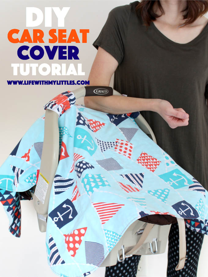 Car Seat Cover Tutorial Life With My Littles
