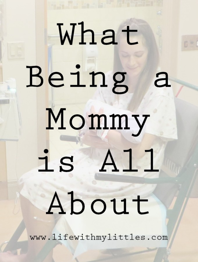 What Being a Mommy is All About