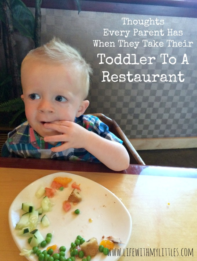 Thoughts Every Parent Has When They Take Their Toddler to a Restaurant