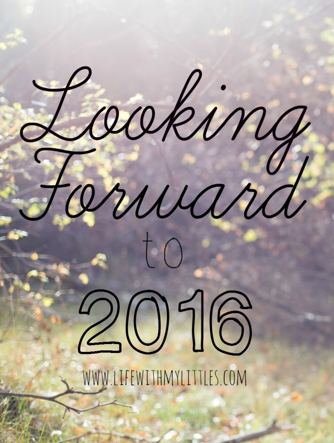 Looking Forward to 2016