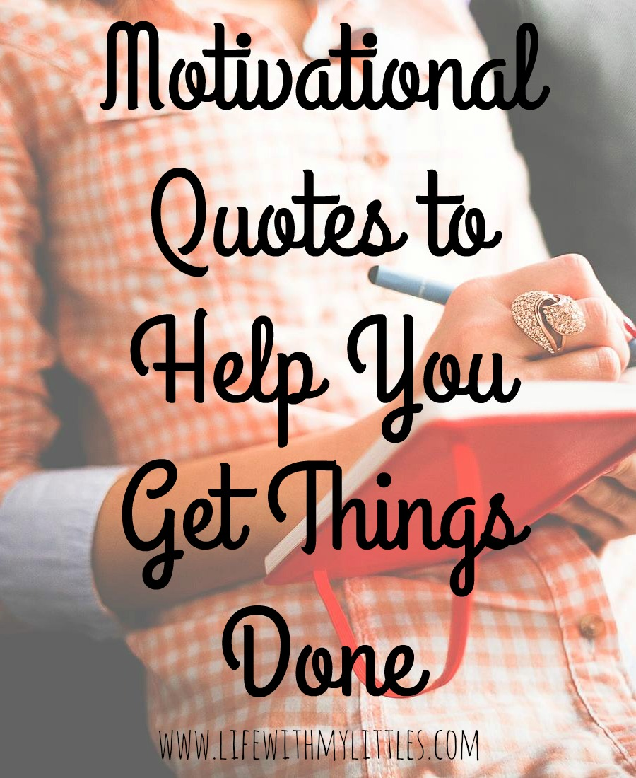 Motivational Quotes for Moms - Life With My Littles