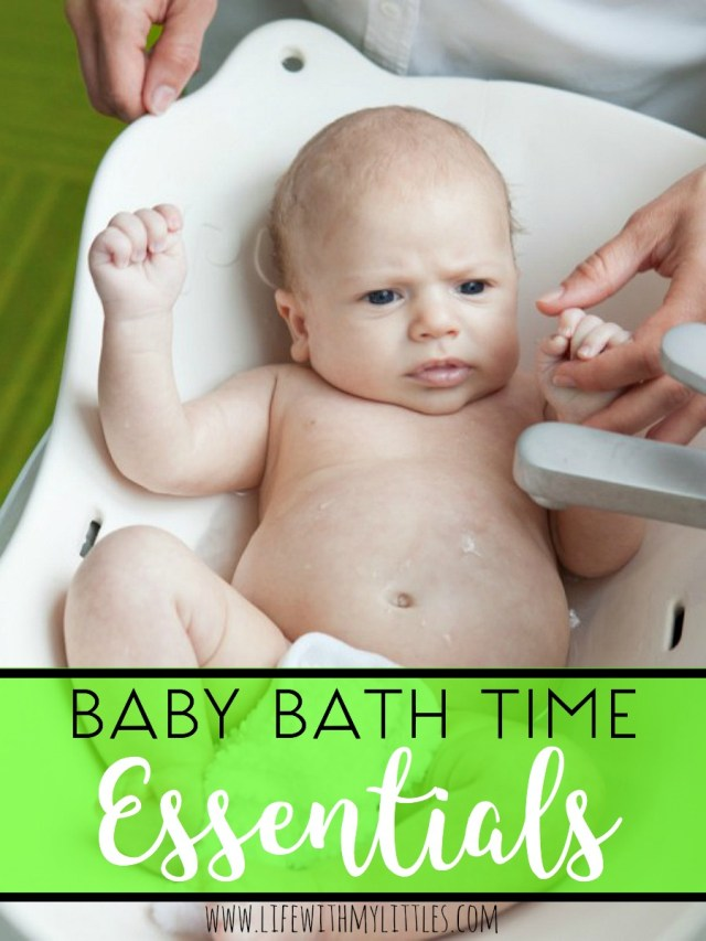 Baby Bath Time Essentials - Life With My Littles