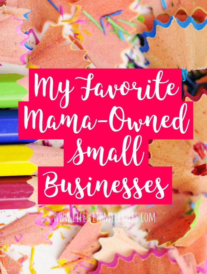 My Favorite Mama-Owned Small Businesses