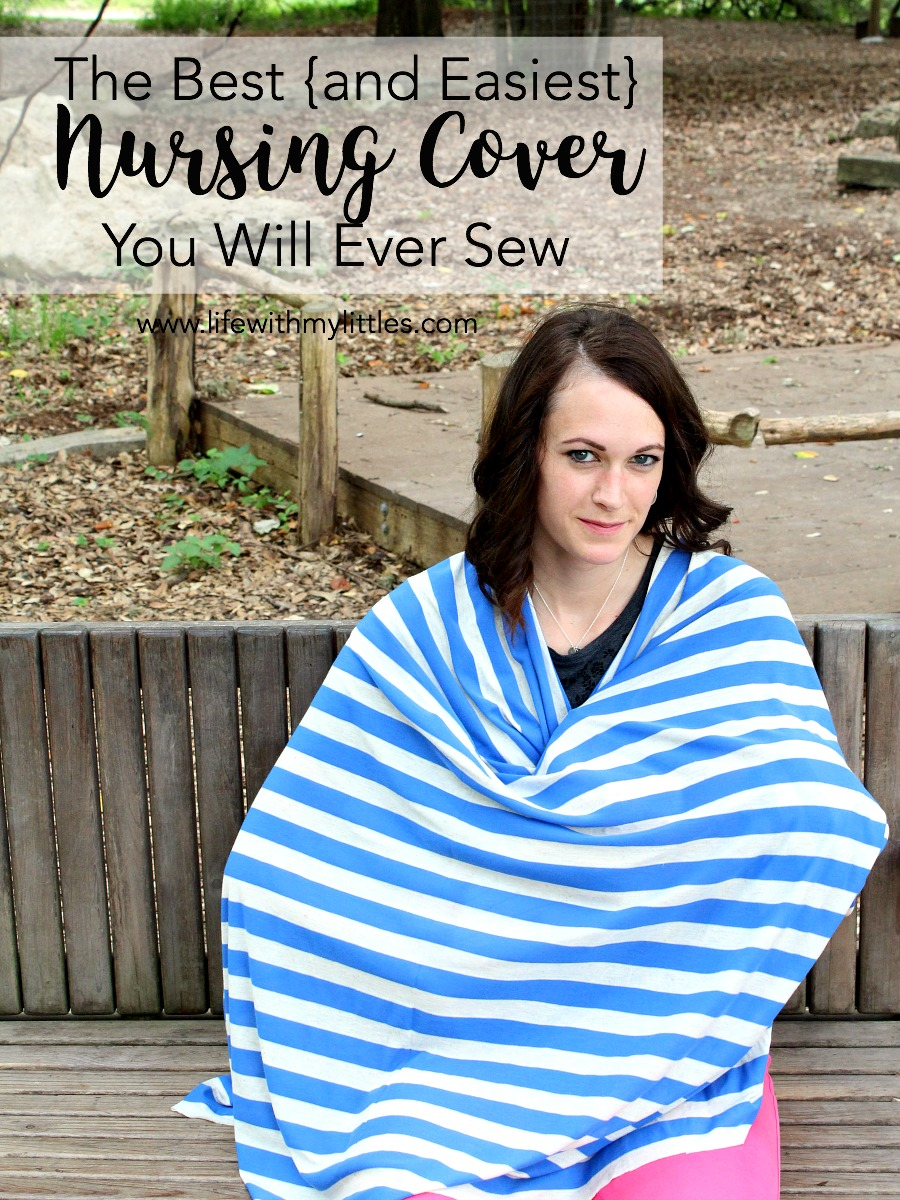 The Best and Easiest Nursing Cover You Will Ever Sew
