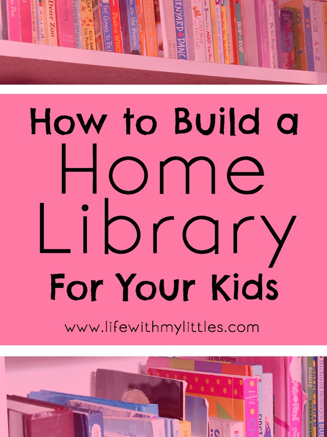 How to Build a Home Library For Your Kids
