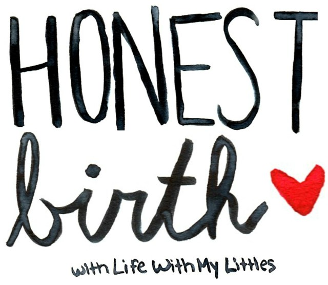 Welcome to Honest Birth, a series where women share their birth stories without holding anything back. Perfect for pregnant mamas to read in preparation for their own childbirth experiences. Every mama is different and every birth is different, and when we share our stories we help each other!